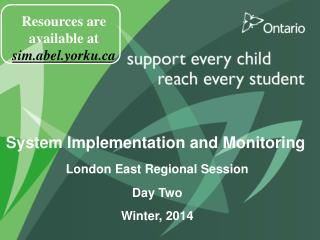 System Implementation and Monitoring London East Regional Session Day Two