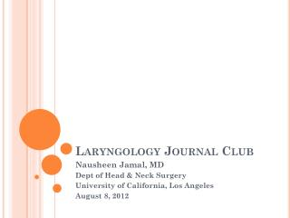 Laryngology  Journal Club