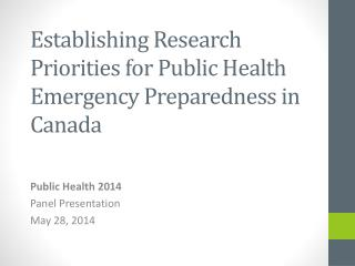 Establishing Research Priorities for Public Health Emergency Preparedness in Canada