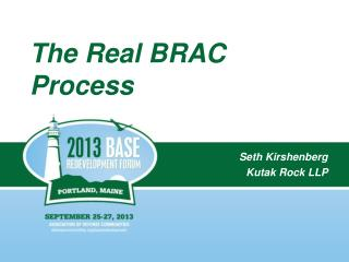 The Real BRAC Process