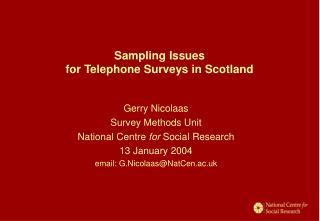 Sampling Issues  for Telephone Surveys in Scotland