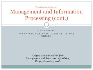 Thursday, June 16, 2011 Management and Information Processing (cont.)