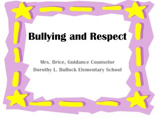 Bullying and Respect