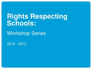 Rights Respecting Schools: