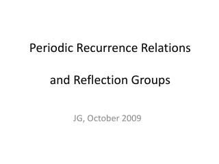 Periodic Recurrence Relations and Reflection Groups