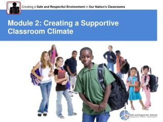 Module 2: Creating  a Supportive Classroom Climate