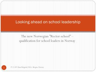 Looking ahead on school  leadership
