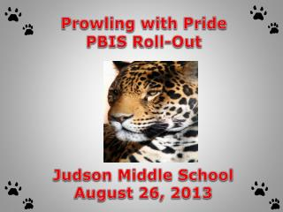Prowling with Pride PBIS  Roll-Out