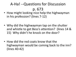 A-Ha! --Questions for Discussion  p. 673