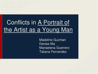 Conflicts in  A Portrait of the Artist as a Young Man
