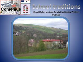 School  traditions Zespół Szkół im. Jana Pawła II w Lipnicy Wielkiej POLAND