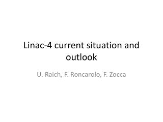 Linac-4 current situation and outlook