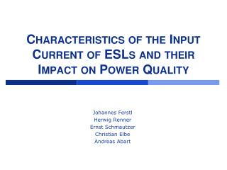 Characteristics of the Input Current of ESLs and their Impact on Power Quality