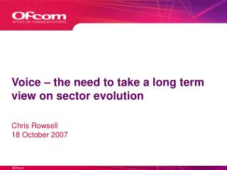 Voice   the need to take a long term view on sector evolution