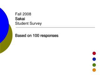 Fall 2008 Sakai Student Survey