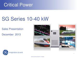 SG Series 10-40 kW Sales Presentation December  2013