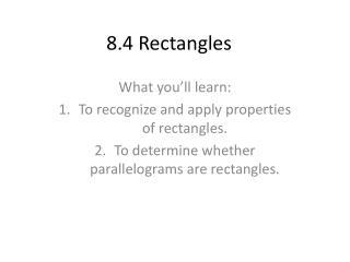 8.4  Rectangles