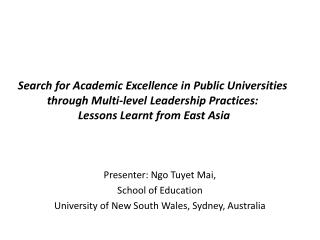 Presenter: Ngo Tuyet Mai,  School of Education University of New South Wales, Sydney, Australia