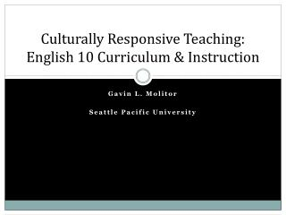 Culturally Responsive Teaching: English 10 Curriculum & Instruction