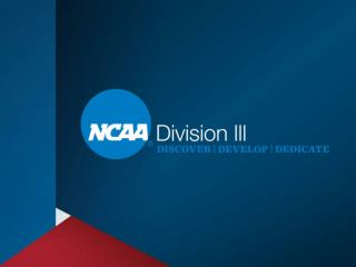 Division III Compliance Issues Related to Recruiting  Prospective Student-Athletes