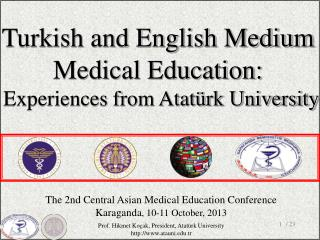 The 2nd Central Asian Medical Education Conference Karaganda , 10-11 October, 2013