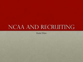 NCAA and Recruiting