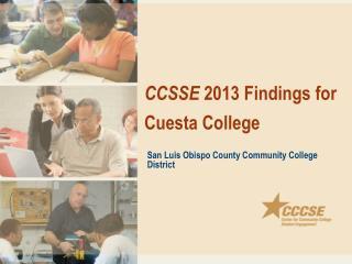 CCSSE  2013 Findings for Cuesta College