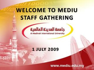 WELCOME TO MEDIU STAFF GATHERING