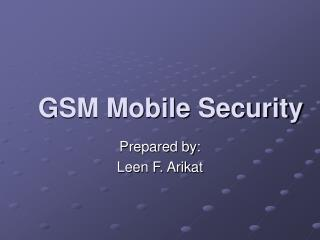 GSM Mobile Security