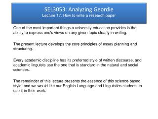 SEL3053: Analyzing Geordie Lecture 17. How to write a research paper