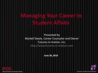Managing Your Career in Student Affairs