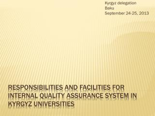 Responsibilities and facilities for internal quality assurance system in Kyrgyz Universities