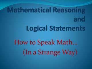 Mathematical Reasoning and Logical Statements