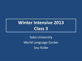 Winter Intensive 2013 Class 3