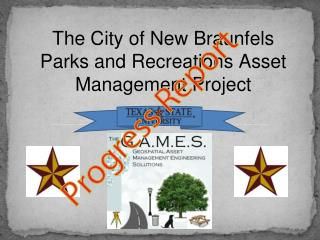 The City of New Braunfels Parks and Recreations Asset Management Project
