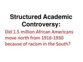 Structured Academic  Controversy: