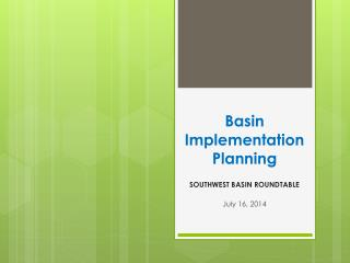 Basin Implementation Planning