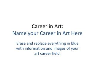 Career in Art:  Name your Career in Art Here