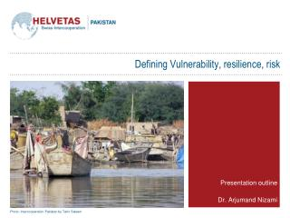 Defining Vulnerability, resilience, risk