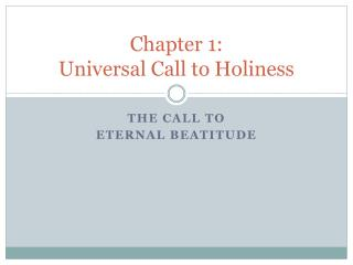 Chapter 1:  Universal Call to Holiness