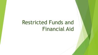 Restricted Funds and Financial Aid