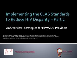 Implementing the CLAS Standards to Reduce HIV Disparity – Part 2