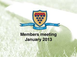 Members meeting January 2013