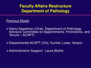 Faculty Affairs Restructure Department of Pathology