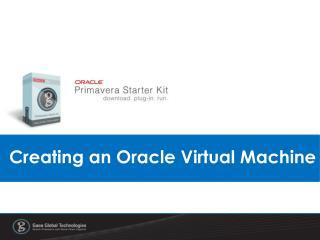 Creating an Oracle Virtual Machine