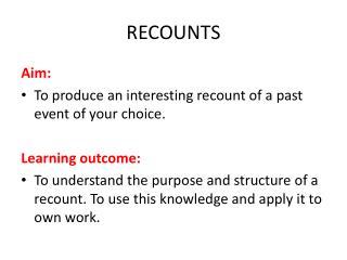 RECOUNTS