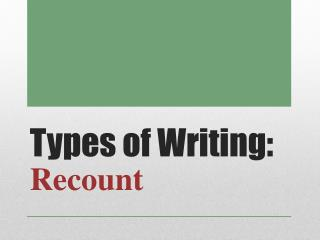 Types of Writing: