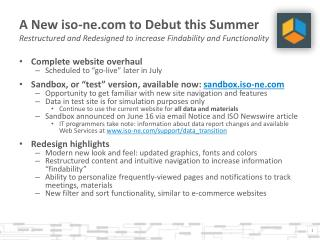 "Complete website overhaul  Scheduled to ""go-live"" later in July"