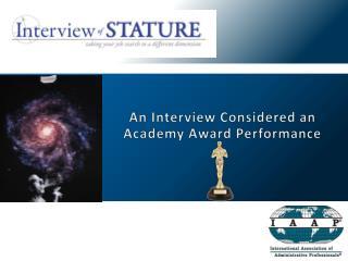 An Interview Considered an Academy Award Performance