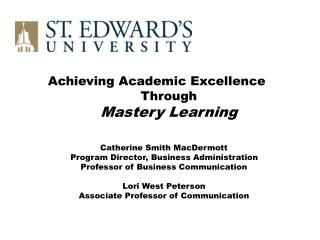Achieving Academic Excellence  Through  Mastery Learning